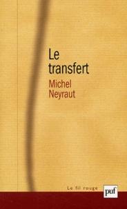 Le transfert - Etude psychanalytique.pdf