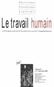 René Amalberti et  Collectif - Le travail humain Volume 67 N° 4, Déce : .