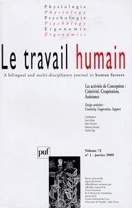 Aline Chevalier - Le travail humain Volume 72 N° 1, Janv : Les activités de Conception : Créativité, Coopération, Assistance.