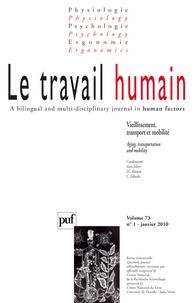 Jean-Claude Marquié et Catherine Gabaude - Le travail humain Volume 73 N° 1, Janv : Vieillissement, transport et mobilité.