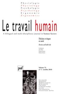 Françoise Anceaux et Christine Chauvin - Le travail humain Volume 73 N° 4, Octo : Décision et risques en santé.