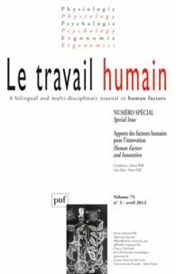Marion Wolff - Le travail humain Volume 75 N° 3, Avri : Apports des facteurs humains pour l'innovation.