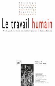 Jean-Michel Hoc - Le travail humain Volume 76, N° 2 : .