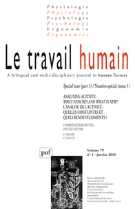 Irène Gaillard et Christine Chauvin - Le travail humain Volume 79 N° 1, Janv : Analysing activity: what endures and what is new? - Tome 1.