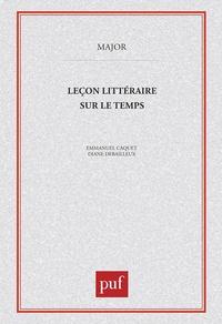 Diane Debailleux et Emmanuel Caquet - Leçon littéraire sur le temps.