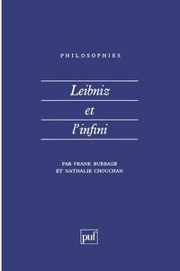 Nathalie Chouchan et Frank Burbage - Leibniz et l'infini.