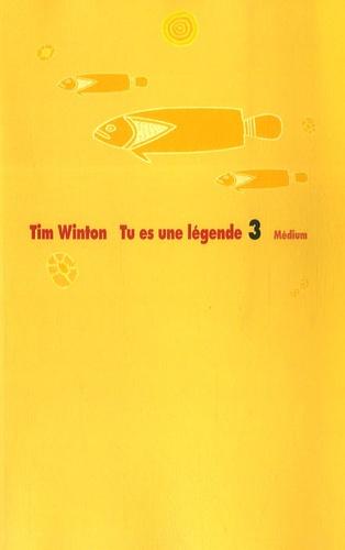 Tim Winton - Les aventures de Lockie Léonard Tome 3 : Tu es une légende.
