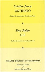 Stefan Peca et Cristian Juncu - Les Cahiers de la Maison Antoine Vitez  : Ostinato et U.F..