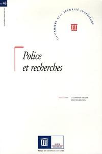 Collectif - Les Cahiers de la Sécurité Intérieure N° 46, Quatrième tri : Police et recherches.