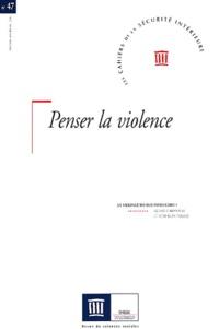 Les Cahiers de la Sécurité Intérieure N° 47, 1er trimestre.pdf