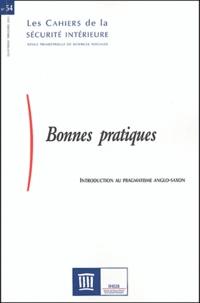Anne Wuilleumier et Anne Wyvekens - Les Cahiers de la Sécurité Intérieure N° 54, Quatrième tri : Bonnes pratiques - Introduction au pragmatisme anglo-saxon.