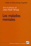 Jean-Noël Missa et Claude-Olivier Doron - Les Cahiers du Centre Georges-Canguilhem N° 2 : Les maladies mentales.