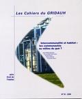 Jean-Philippe Brouant - Les Cahiers du GRIDAUH N° 16/2006 : Intercommunalité et habitat : les communautés au milieu du gué ?.
