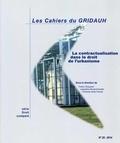 Thierry Tanquerel - Les Cahiers du GRIDAUH N° 25 : La contractualisation dans le droit de l'urbanisme.