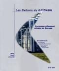 GRIDAUH - Les Cahiers du GRIDAUH N° 27/2014 : Le renouvellement urbain en Europe.