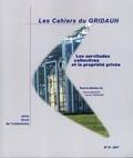 Corinne Manson et Yannick Trémorin - Les Cahiers du GRIDAUH N° 31/2017 : Les servitudes collectives et la propriété privée.