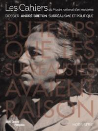 Jean-Pierre Criqui - Les Cahiers du Musée national d'art moderne Hors série : André Breton - Surréalisme et politique.