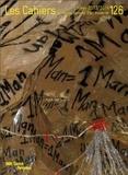 Maria Stavrinaki et Rémi Labrusse - Les Cahiers du Musée national d'art moderne N° 126, Hiver 2013-2 : Préhistoire / Modernité.