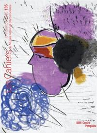Yve-Alain Bois et Maria Stavrinaki - Les Cahiers du Musée national d'art moderne N° 135, printemps 20 : .