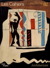 Jean-Pierre Criqui - Les Cahiers du Musée national d'art moderne N° 82, hiver 2002-20 : Architecture.