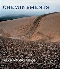 ENSP - Les carnets du paysage N°11 : Cheminements.