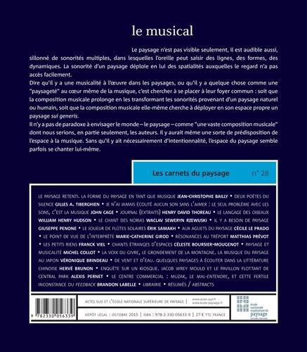 Les carnets du paysage N° 28, automne 2015 Le musical