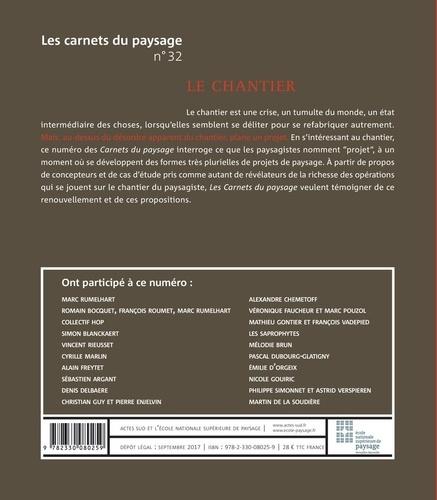 Les carnets du paysage N° 32, automne 2017 Le chantier