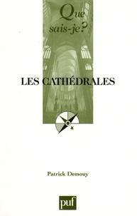 Patrick Demouy - Les cathédrales.