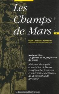 Norbert Elias et  Collectif - Les Champs de Mars N° 13 Premier semest : La genèse de la profession de marin.