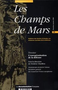 IRSEM - Les Champs de Mars N° 16 : L'européanisation de la défense.