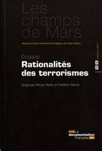 Windy Marty et Frédéric Ramel - Les Champs de Mars N° 22, Automne 2011 : Rationalités des terrorismes.