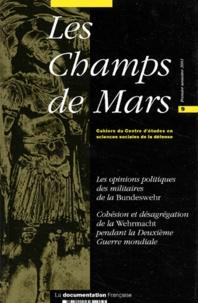 IRSEM - Les Champs de Mars N° 9, Premier semest : Les opinions politiques des militaires de la Bundeswehr - Cohésion et désagrégation de la Wehrmacht pendant la Deuxième Guerre mondiale.