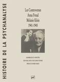 Riccardo Steiner et Pearl King - Les controverses Anna Freud-Melanie Klein.