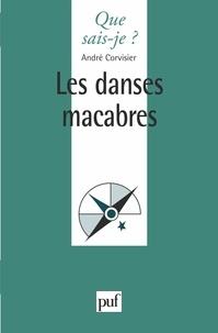 André Corvisier - Les danses macabres.