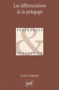 Louis Legrand - Les différenciations de la pédagogie.