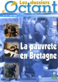 Sylvain Dajoux et Agnès Palaric - Les dossiers d'Octant N° 47, Mai 2005 : La pauvreté en Bretagne.