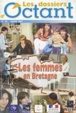 INSEE Bretagne - Les dossiers d'Octant N° 50, Mars 2007 : Les femmes en Bretagne.
