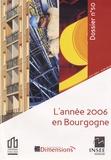 INSEE Bourgogne - Les dossiers de l'INSEE Bourgogne N° 50, Juin 2007 : Bilan économique et social 2006 en Bourgogne.