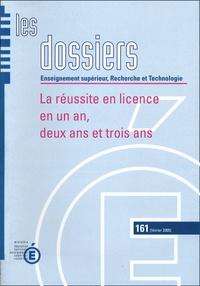 Pauline Girardot - Les dossiers N° 161, Février 2005 : La réussite en licence en un an, deux ans et trois ans.