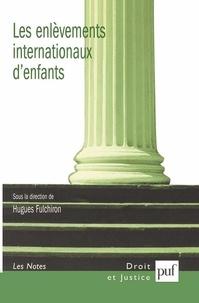 Hugues Fulchiron - Les enlèvements internationaux d'enfants.