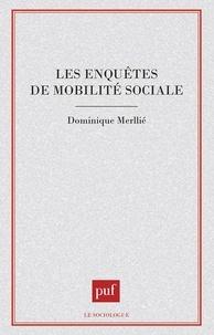 Dominique Merllié - Les enquêtes de mobilité sociale.