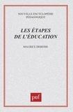 Maurice Debesse - Les étapes de l'éducation.