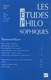 Raymond Ruyer et Fabrice Colona - Les études philosophiques N° 1, janvier 2007 : Raymond Ruyer.