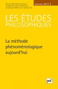 Bruno Leclercq et Claude Romano - Les études philosophiques N° 1, Janvier 2012 : La méthode phénoménologique aujourd'hui.