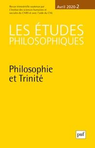 PUF - Les études philosophiques N° 2/2020 : Philosophie et trinité.