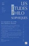 Jean-Louis Vieillard-Baron et Alexandra Roux - Les études philosophiques N° 2, Avril 2006 : Les conceptions du conflit dans l'idéalisme allemand.