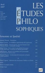 Emmanuel Housset et Philippe Cormier - Les études philosophiques N° 2, Avril 2007 : Personne et Ipséité.