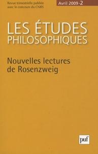 Marc Crépon et Vincent Delecroix - Les études philosophiques N° 2, Avril 2009 : Nouvelles lectures de Rosenzweig.