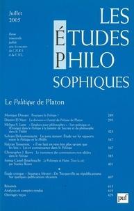 Monique Dixsaut et Jean-Louis Labarrière - Les études philosophiques N° 3, Juillet 2005 : La Politique de Platon.