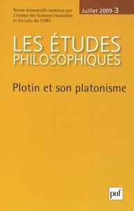 Riccardo Chiaradonna et Gwenaëlle Aubry - Les études philosophiques N° 3, Juillet 2009 : Plotin et son platonisme.